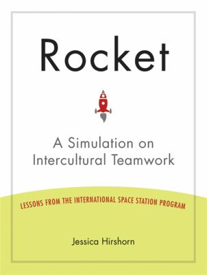 Rocket: A Simulation on Intercultural Teamwork 9781931930826