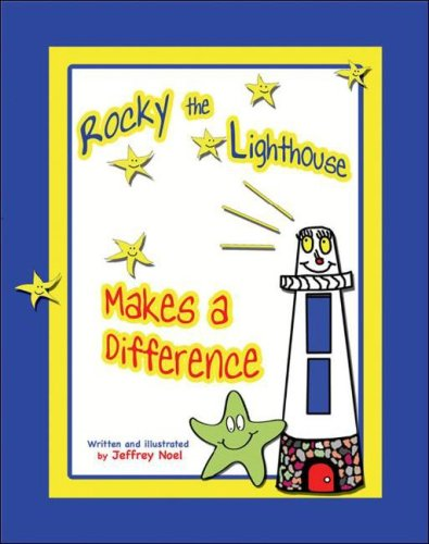Rocky the Lighthouse Makes a Difference 9781931741934