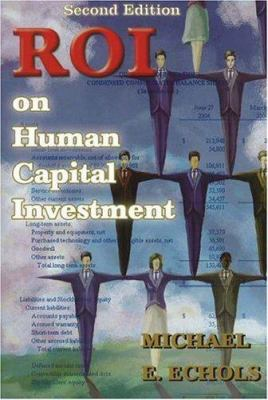 Roi on Human Capital Investment 9781930819450