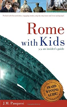 Rome with Kids: An Insider's Guide 9781933538471
