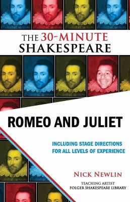 Romeo and Juliet: The 30-Minute Shakespeare 9781935550013
