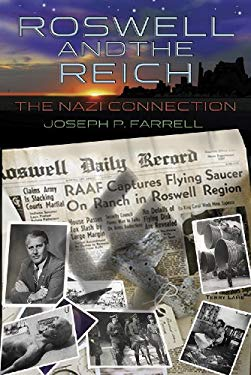 Roswell and the Reich: The Nazi Connection 9781935487050