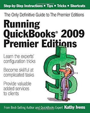 Running QuickBooks 2009 Premier Editions 9781932925043