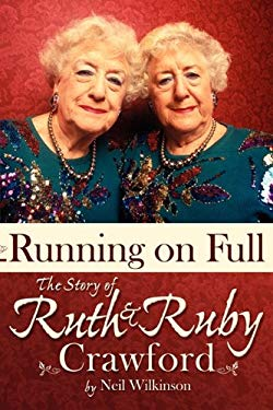 Running on Full: The Story of Ruth and Ruby Crawford 9781933483238
