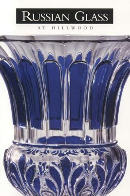 Russian Glass at Hillwood 9781931485029