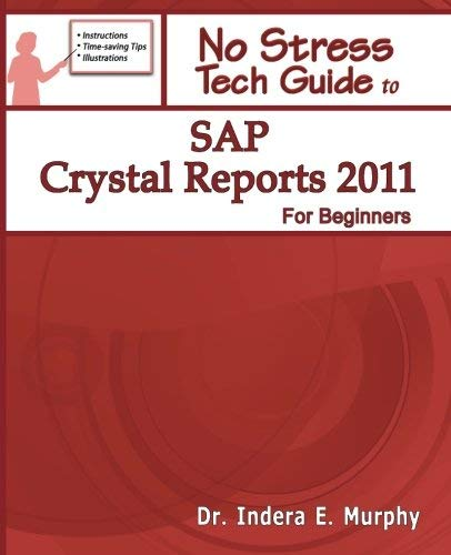 SAP Crystal Reports 2011 for Beginners 9781935208150