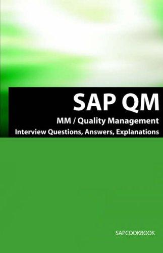 SAP Qm Interview Questions, Answers, Explanations: SAP Quality Management Certification Review 9781933804163