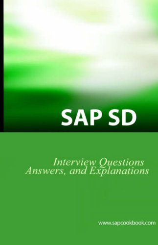 SAP SD Interview Questions, Answers, and Explanations 9781933804040