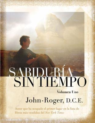 Sabiduria Sin Tiempo, Volumen Uno = Timeless Wisdom, Volume One 9781935492061