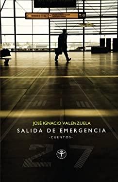 Salida de Emergencia: Y Tres Naufragios Inevitables 9781935163336