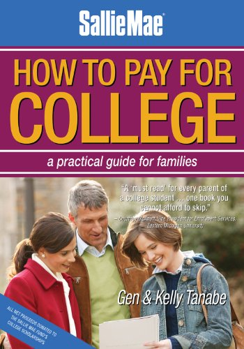 Sallie Mae How to Pay for College: A Practical Guide for Families 9781932662986