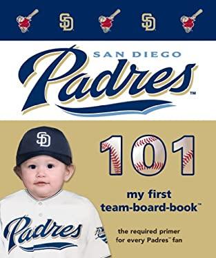 San Diego Padres 101 9781932530889