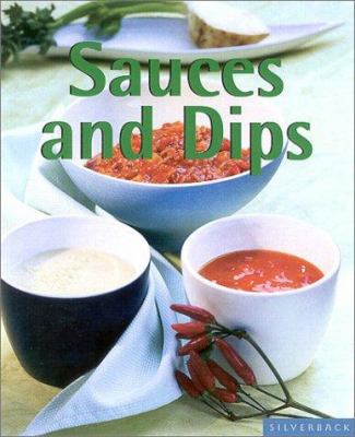 Sauces and Dips 9781930603622