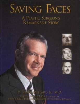 Saving Faces: A Plastic Surgeon's Remarkable Story 9781932022001