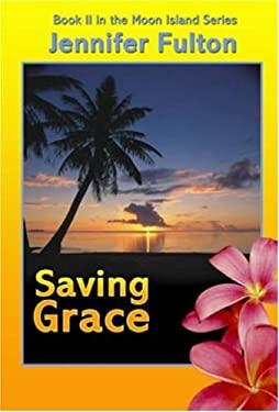 Saving Grace 9781932300260