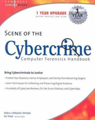 Scene of the Cybercrime: Computer Forensics Handbook 9781931836654