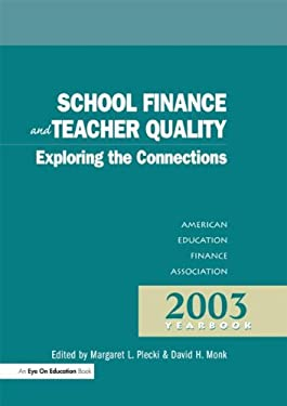 School Finance and Teacher Quality: Aefa Yearbook 9781930556560