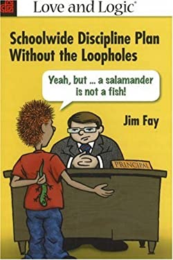 Schoolwide Discipline Plan Without the Loopholes 9781930429758