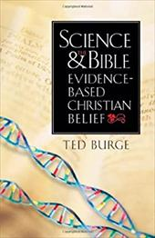 Science and the Bible: Evidence-Based Christian Belief