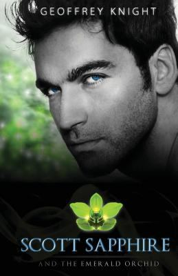Scott Sapphire and the Emerald Orchid
