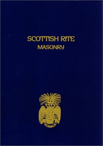 Scottish Rite Masonry, Volume 1 9781930097377