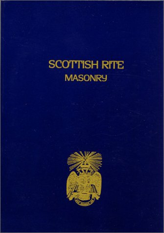 Scottish Rite Masonry, Volume 2 9781930097384