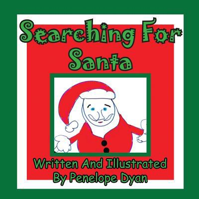 Searching for Santa 9781935630401