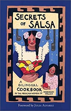 Secrets of Salsa: A Bilingual Cookbook 9781931498203