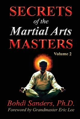 Secrets of the Martial Arts Masters 2 (Volume 2)