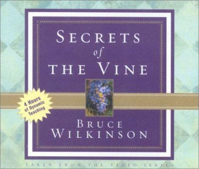 Secrets of the Vine Audio Cirriculum: Breaking Through to Abundance 9781932131062