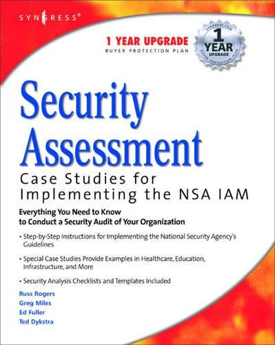Security Assessment: Case Studies for Implementing the Nsa Iam 9781932266962