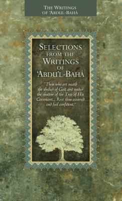 Selections from the Writings of Abdul-Baha 9781931847742