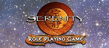 Serenity Role Playing Game: Out in the Black 9781931567527