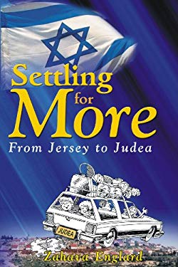 Settling for More: From Jersey to Judea 9781934440841