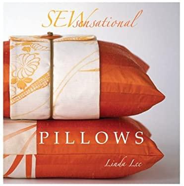 Sew Sensational Pillows 9781931543569