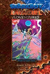 Shark Boy & Lava Girl Adventures, Book 2: Return to Planet Drool 7809868
