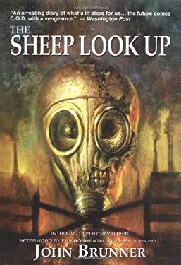 The Sheep Look Up John Brunner, David Brin and James John Bell