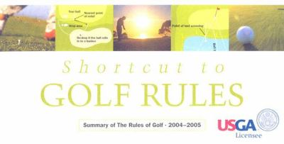 Shortcut to the Rules of Golf 9781932202229
