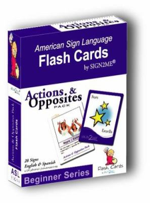 Sign2me Flash Cards: Beginner Series: Actions & Opposites Pack 9781932354096