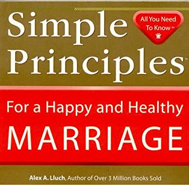 Simple Principles for a Happy and Healthy Marriage 9781934386217