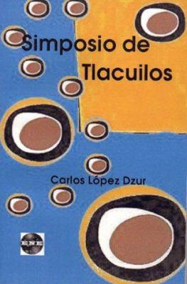 Simposio de Tlacuilos 9781930879171