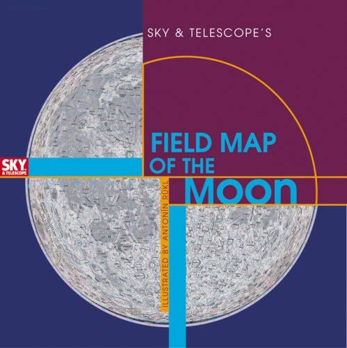 Sky & Telescope's Field Map of the Moon 9781931559225
