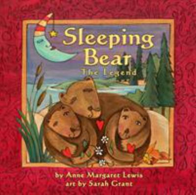 Sleeping Bear: The Legend 9781934133156