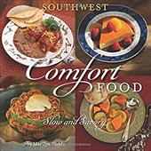 Southwest Comfort Food: Slow and Savory 7819148