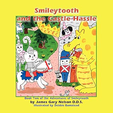 Smileytooth and the Castle Hassle 9781933090955