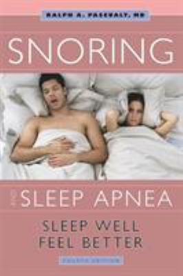 Snoring and Sleep Apnea: Sleep Well, Feel Better 9781932603262