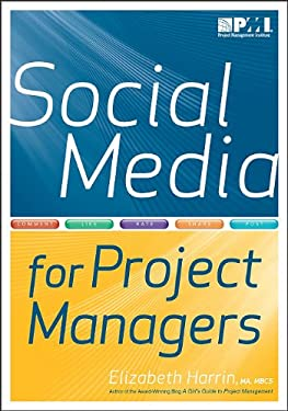 Social Media for Project Managers 9781935589112