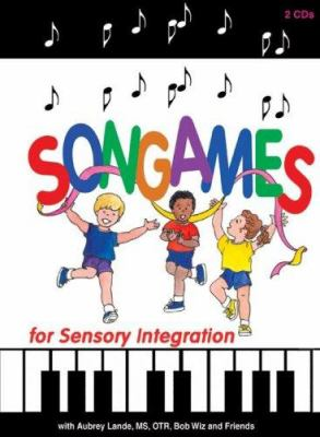 Songames for Sensory Integration [With 80 Page Booklet] 9781931615082
