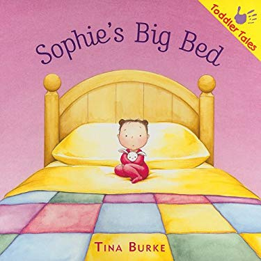 Sophie's Big Bed 9781935279211
