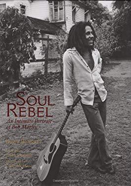 Soul Rebel: An Intimate Portrait of Bob Marley 9781933784267